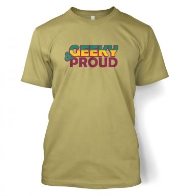 Geeky And Proud  t-shirt
