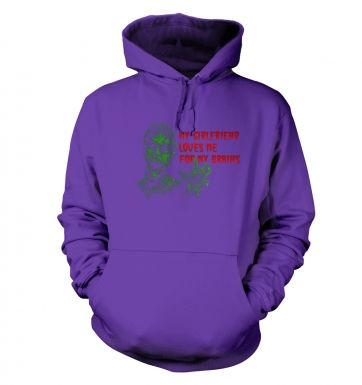 Girlfriend Loves Me For My Brains Adult Hoodie