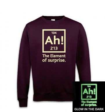 Ah! The Element of Surprise (glow in the dark) sweatshirt