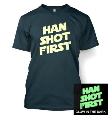 Han Shot First (glow in the dark) t-shirt