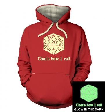 That's How I Roll (glow in the dark) hoodie (premium)
