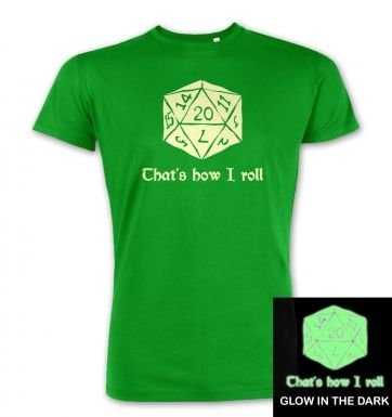 That's How I Roll (glow in the dark) premium t-shirt