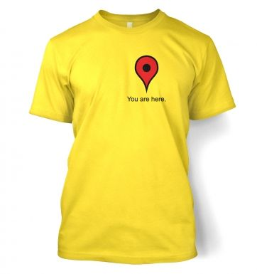 Google maps You are here t-shirt