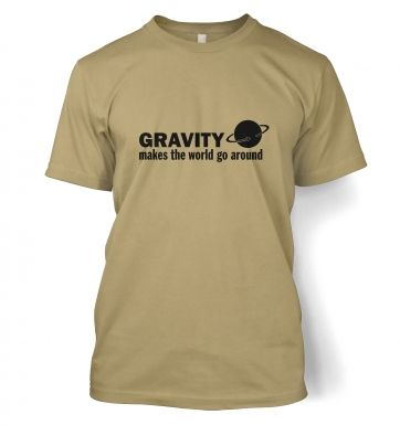 Gravity Makes The World Go Around science t-shirt