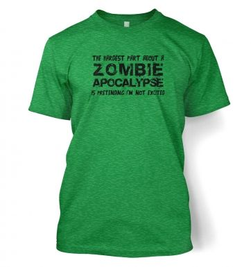 Hardest Part About A Zombie Apocalypse  t-shirt