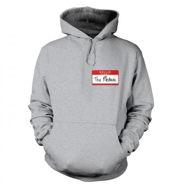 Hello My Name Is The Mechanic hoodie