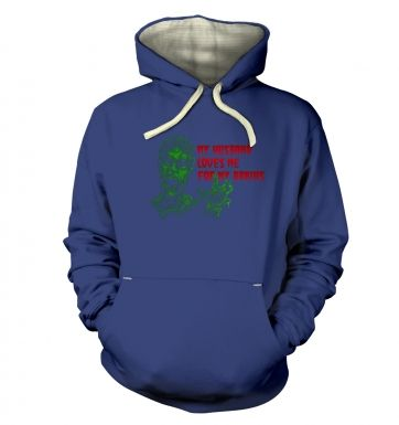 Husband Loves Me For My Brains hoodie (premium)