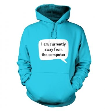 I am currently away from the computer AFK hoodie 