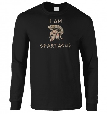 I Am Spartacus long-sleeved t-shirt