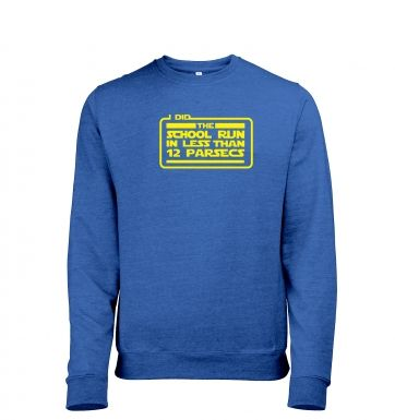 I Did The School Run In 12 Parsecs heather sweatshirt