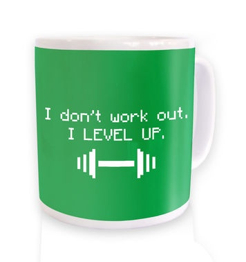 I Don't Work Out I Level Up mug