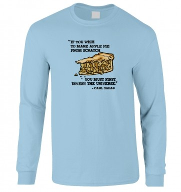If You Wish To Make Apple Pie Carl Sagan long-sleeved t-shirt