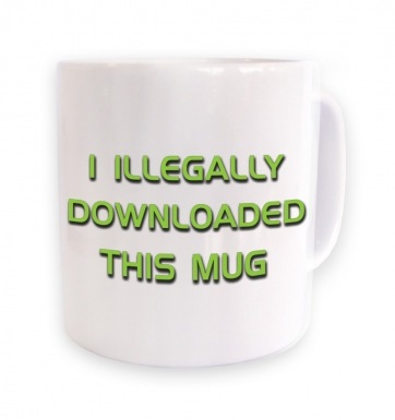 I Illegally Downloaded This Mug mug