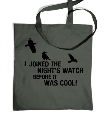 I joined the night's watch bag