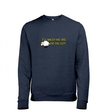 I'll Sheep The One On The Left men's heather sweatshirt