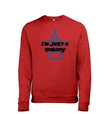 Just A Nobody heather sweatshirt