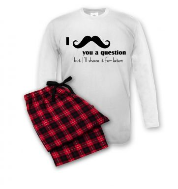 I moustache you a question pyjamas (men's)