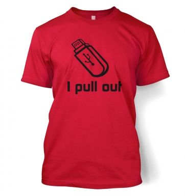I Pull Out USB t-shirt