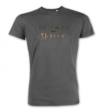 Gold I simply walked into Mordor premium t-shirt