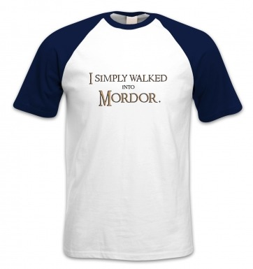 Gold I Simply Walked Into Mordor short-sleeved baseball t-shirt