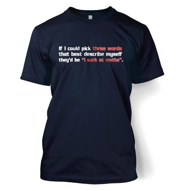 I Suck At Maths t-shirt