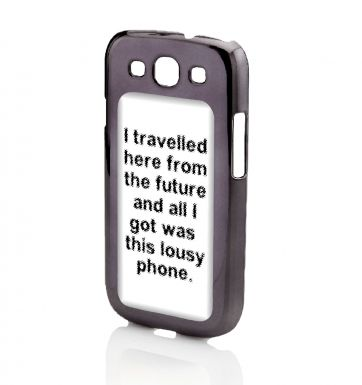 I Travelled Here From The Future Galaxy SIII phone case