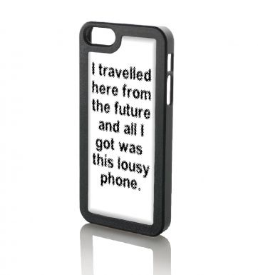 I travelled here from the future - iPhone 5/5S case