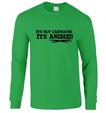 Its Not Cartoons!  adult longsleeve t-shirt