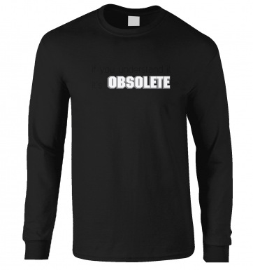 It's Obsolete long-sleeved t-shirt