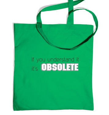 Its Obsolete tote bag