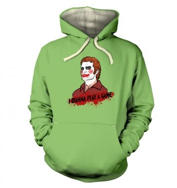 I Wanna Play A Game hoodie (premium)