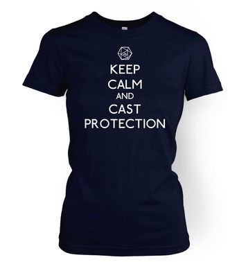 Keep Calm And Cast Protection women's t-shirt