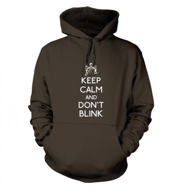 Keep Calm And Don\'t Blink hoodie