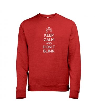 Keep Calm And Don't Blink heather sweatshirt