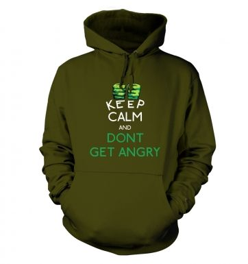 Keep Calm and Dont Get Angry Adult Hoodie Hulk Avengers