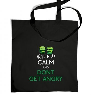 Keep Calm And Don't Get Angry tote bag