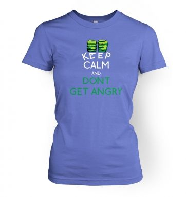 Keep Calm and Dont Get Angry Womens T shirt Hulk Avengers