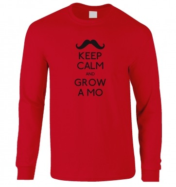 Keep Calm And Grow A Mo long-sleeved t-shirt