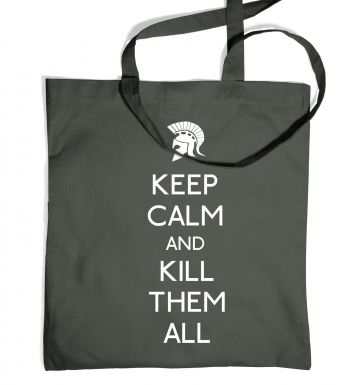 Keep Calm And Kill Them All tote bag
