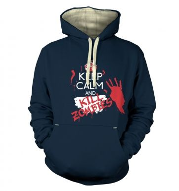 Keep Calm And Kill Zombies premium hoodie