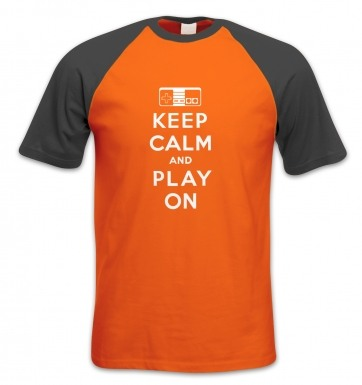Keep Calm And Play On short-sleeved baseball t-shirt