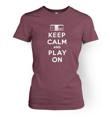 Keep Calm And Play On  womens t-shirt