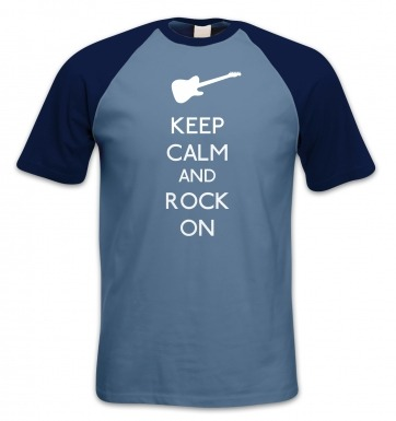 Keep Calm And Rock On short-sleeved baseball t-shirt