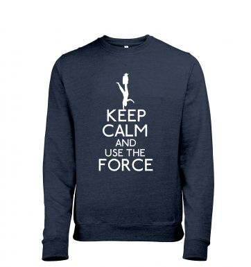 Keep Calm and Use the Force Mens Heather Sweatshirt
