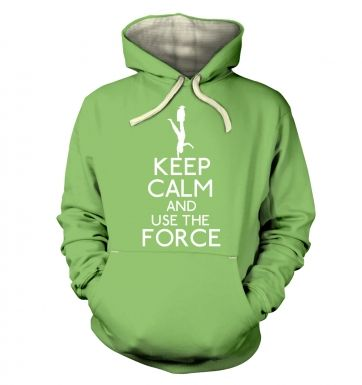 Keep Calm and Use the Force hoodie (premium)