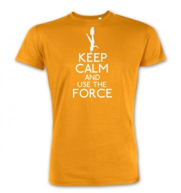 Keep Calm and Use the Force  premium t-shirt