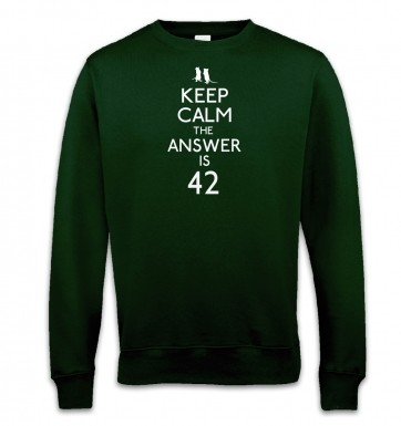 Keep Calm The Answer Is 42 sweatshirt