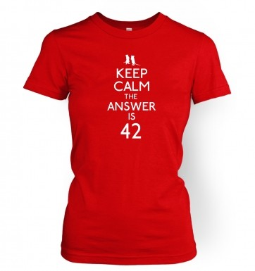 Keep Calm The Answer Is 42 women's t-shirt