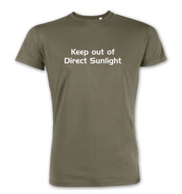 Keep Out Of Direct Sunlight premium t-shirt