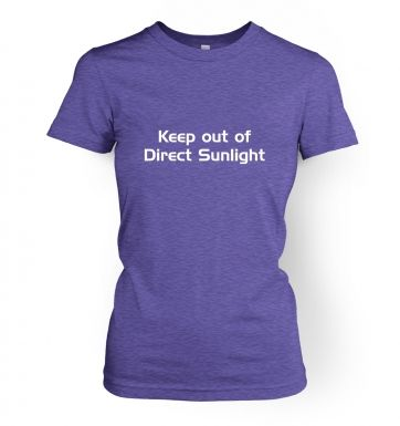 Keep Out Of Direct Sunlight women's t-shirt